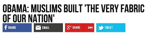 "Breitbart Headline says, ""Obama: Muslims Built the Very Fabric of Our Nation."""